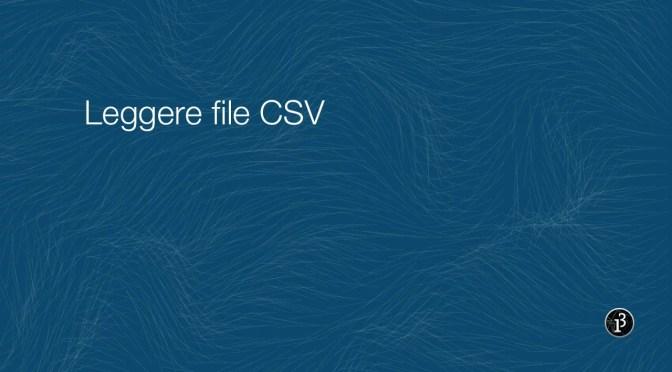 Leggere file CSV