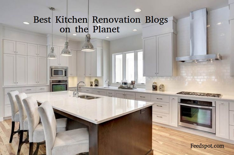 Top 60 Kitchen Renovation Blogs  Websites To Remodel Your