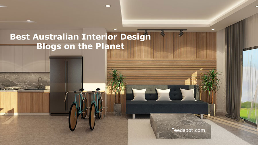Top 10 Australian Interior Design Blogs And Websites In 2018