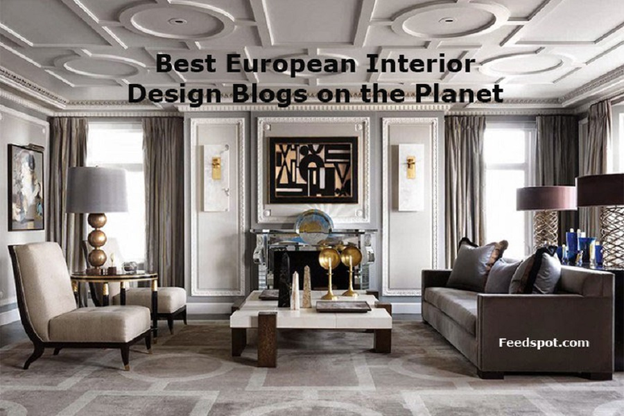 Top 40 European Interior Design Blogs Websites