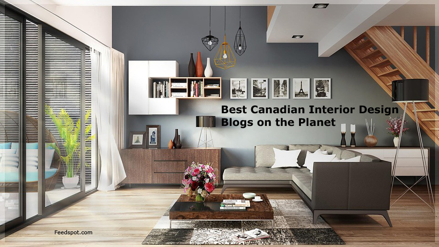 Top 30 Canadian Interior Design And Home Decorating Blogs