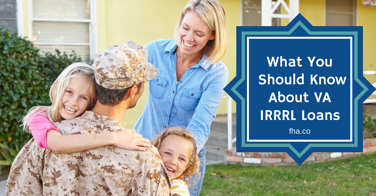 What You Should Know About Va Irrrl Loans