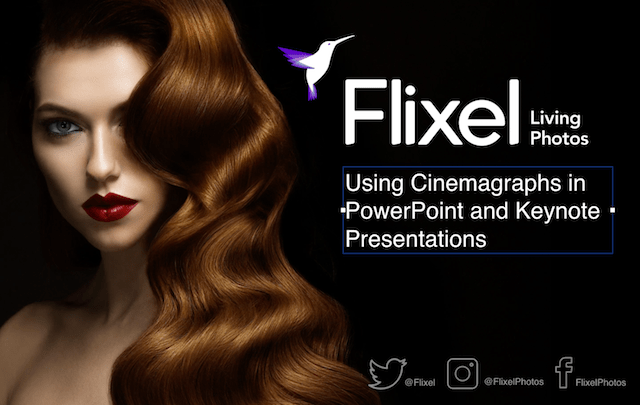 How to Use Cinemagraphs in Keynote and PowerPoint | Flixel
