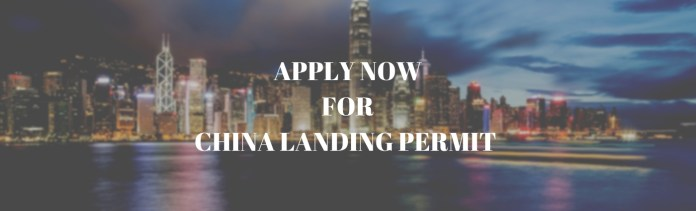 Apply to China Landing Permit