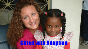 Gifted with Adoption