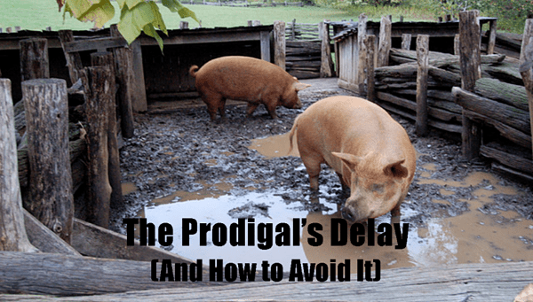 The Prodigals Delay