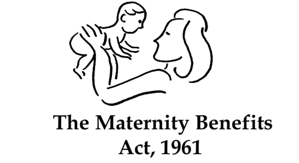 The Maternity Benefit Act, a boon to motherhood