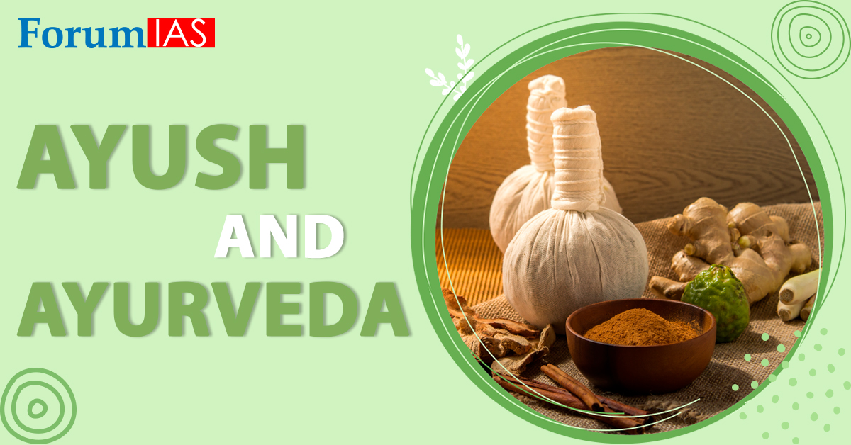 Ayush and Ayurveda