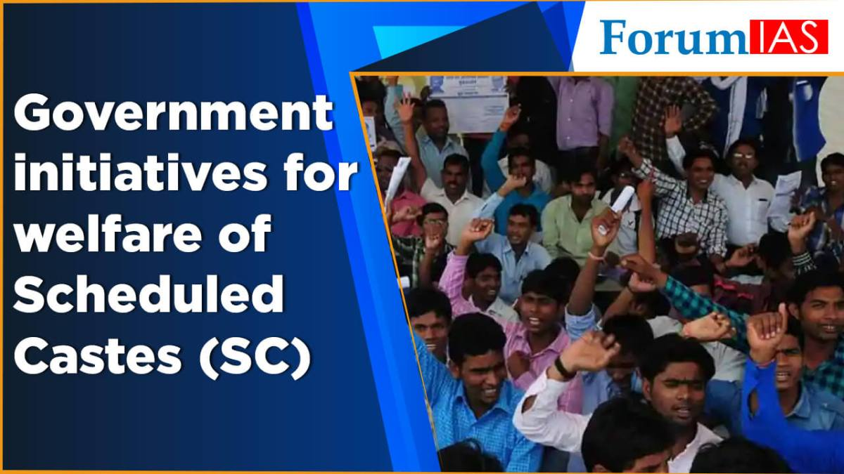 Government initiatives for welfare of Scheduled Castes (SC)