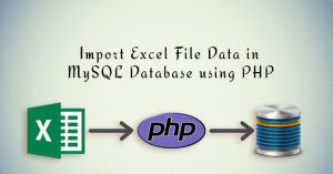 Import Excel File Data in MYSQL Database using PHP
