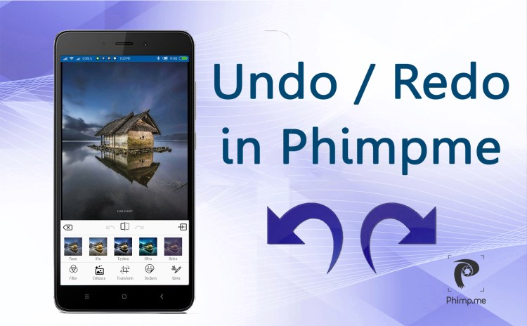 Implementing UNDO and REDO in Image Editor of Phimpme Android