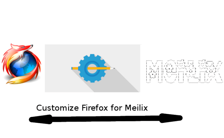 Firefox Customization for Meilix