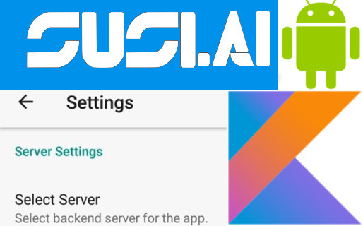 Creating Settings Screen in SUSI Android Using PreferenceActivity and Kotlin