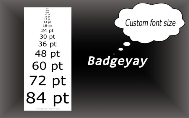Variable Font Size Badgeyay
