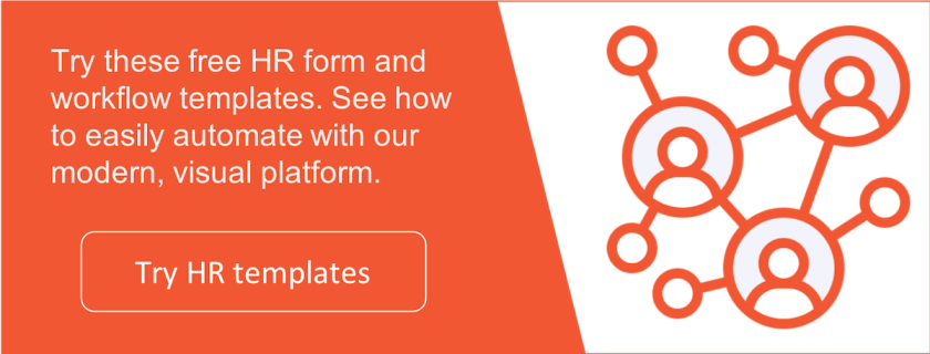 Try free HR form and workflow templates.