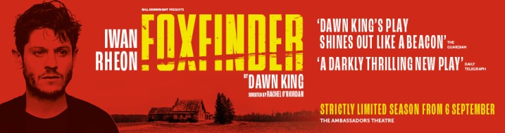 Banner for Foxfinder at the Ambassadors Theatre