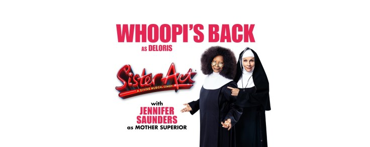 Sister Act! The Musical starring Whoopi Goldberg and Jennifer Saunders at Eventim Apollo in London