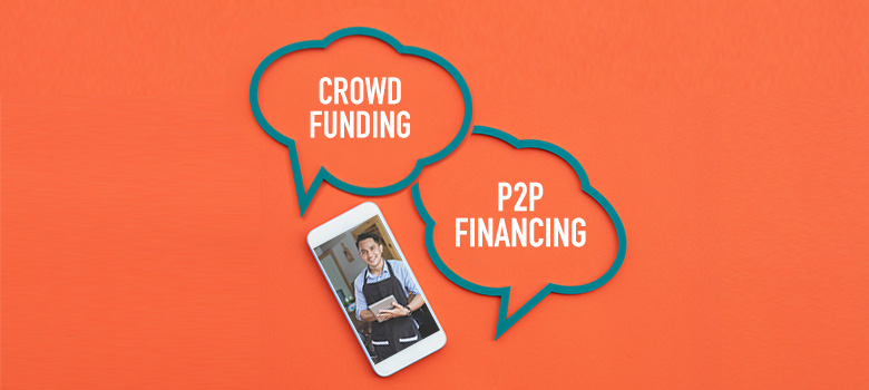 4 Advantages of Crowdfunding and P2P Financing