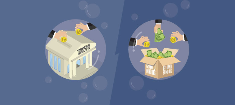 Comparison between Traditional Financial Institutions vs Crowdfunding Platforms