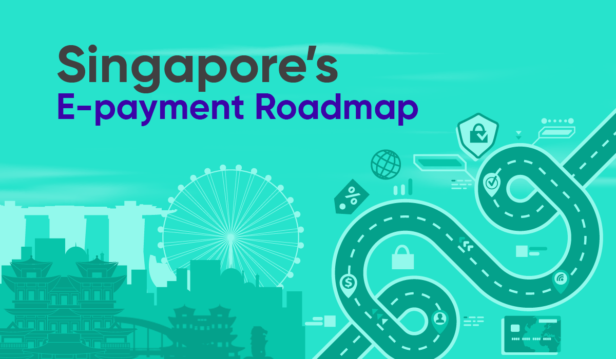 n655095 Blog banner for blog Singapore's e payment roadmap 1 021920