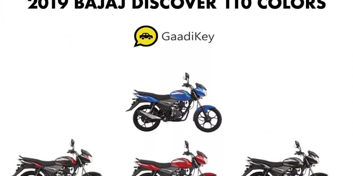 2019 Bajaj Discover 110 Colors- Black, Blue, Grey, Red