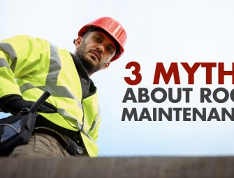 Three Myths About Roof Maintenance