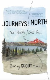 "Cover of Scout's book, ""Journey's North: The Pacific Crest Trail."" Cover image is a watercolor of a lake with mountains in the background."