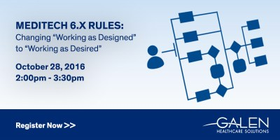 MEDITECH 6.X Rules Webcast