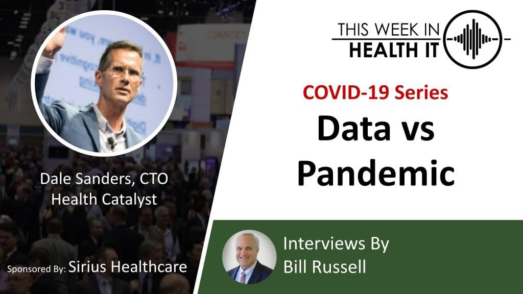 This Week in Health IT COVID-19 Series: Data vs Pandemic