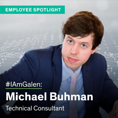 #IAmGalen: Michael Buhman, Technical Consultant