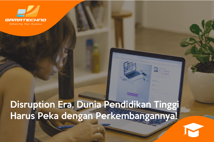 disruption era, pendidikan tinggi