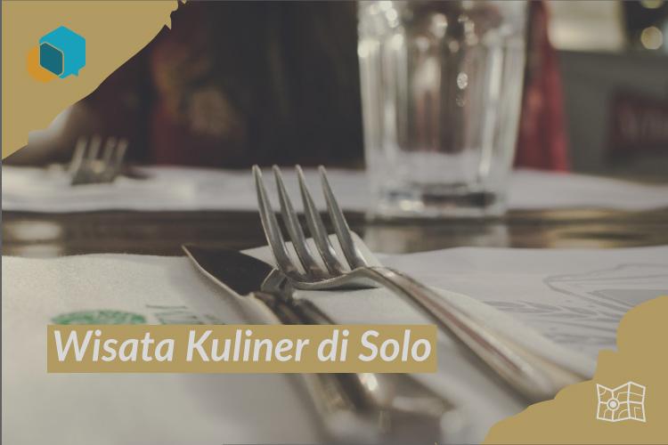 10 Tempat Wisata Kuliner di Solo yang Wajib untuk Anda Kunjungi