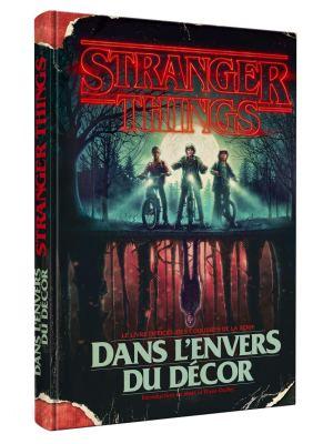 Stranger Things - Dans l'envers du décor, le livre officiel des coulisses de la série