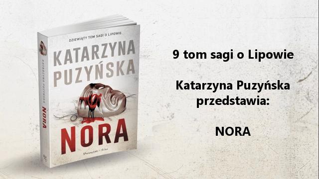Książka Katarzyny Puzyńskiej - Nora