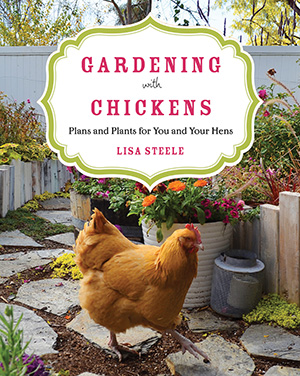 Cover of Gardening with Chickens book by Lisa Steele