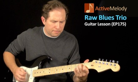 Blues Guitar Lesson – Learn a Raw, Down and Dirty Sounding Blues (in a Trio) – EP175