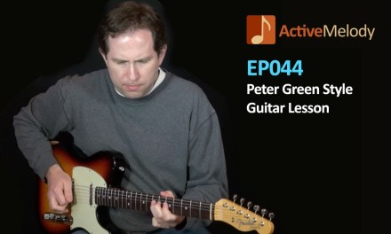 Peter Green Guitar Lesson – Electric Blues Guitar Lesson – EP044