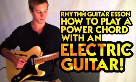 Rhythm Guitar Lesson: How to Play a Power Chord with an Electric Guitar!