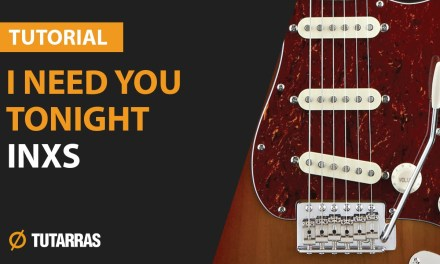 I NEED YOU TONIGHT – INXS How to play – Electric GUITAR LESSON