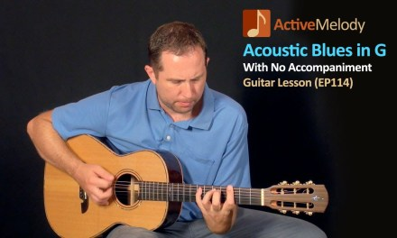 Acoustic Blues Guitar Lesson in G – No Accompaniment – EP114