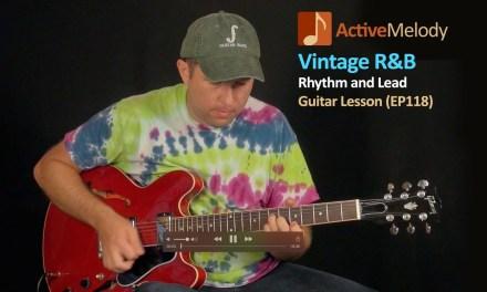 Vintage R&B (Rhythm and Blues) Guitar Lesson – EP118