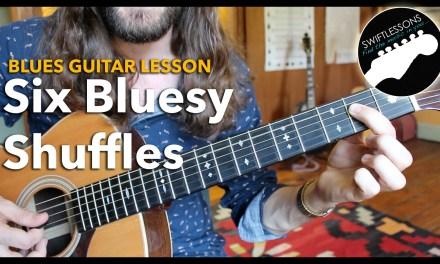 Six Bluesy Shuffles – A Rhythm Guitar Lesson