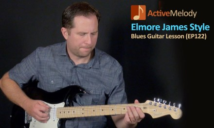 Elmore James Style Guitar Lesson – Simulated Slide Blues Guitar Lesson – EP122