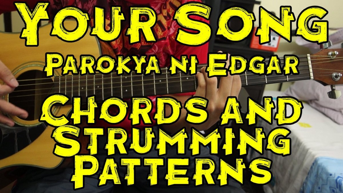 Best Your Song Parokya Ni Edgar Chords No Capo Image Collection