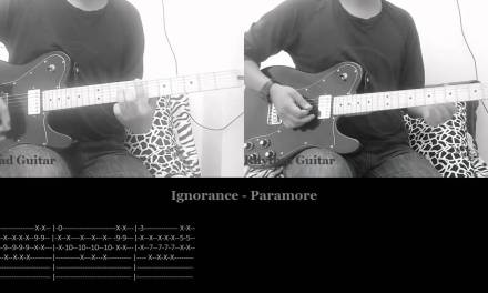 Ignorance – Paramore (Guitar Cover and Tabs)
