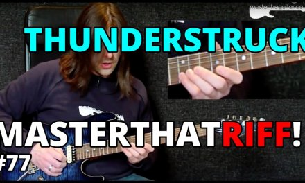 """Thunderstruck"" by AC/DC – Riff Guitar Lesson w/TAB – MasterThatRiff! 77"