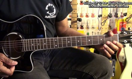 How To Play Single Riff 12 Bar Blues Guitar Solo EricBlackmonGuitar HD