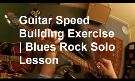 Guitar Speed Building Exercise | Blues Rock Solo Lesson