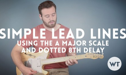 Guitar Lesson: Simple lead lines using the A major scale and dotted 8th delay