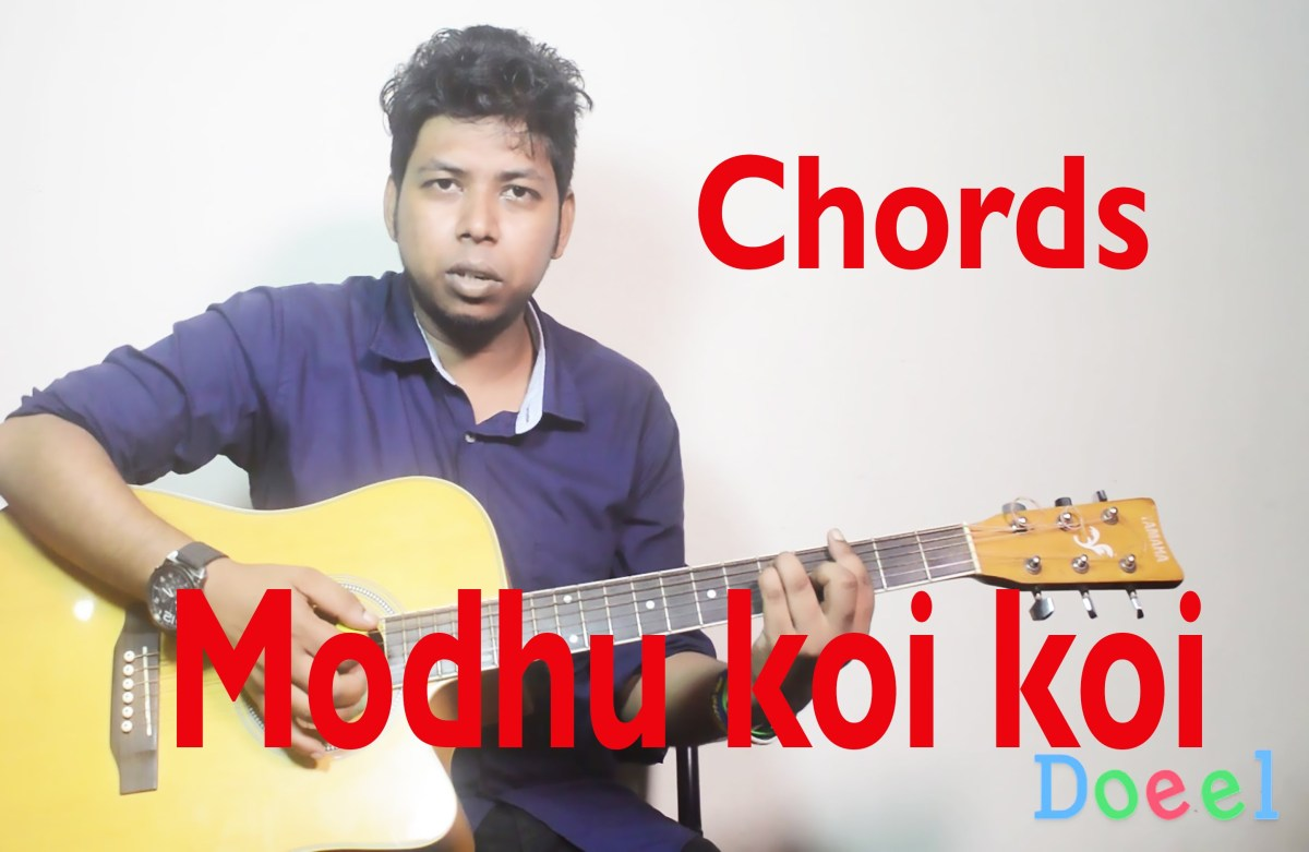 Modhu Koi Koi Hoi Hoi Bish Khawaila Acoustic Guitar Chords The